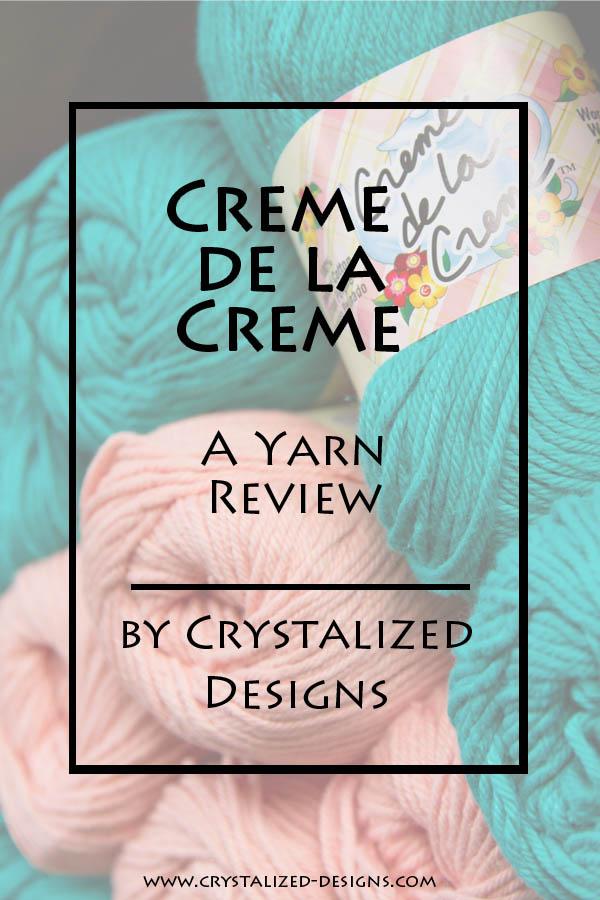 Creme de la Creme Yarn Review