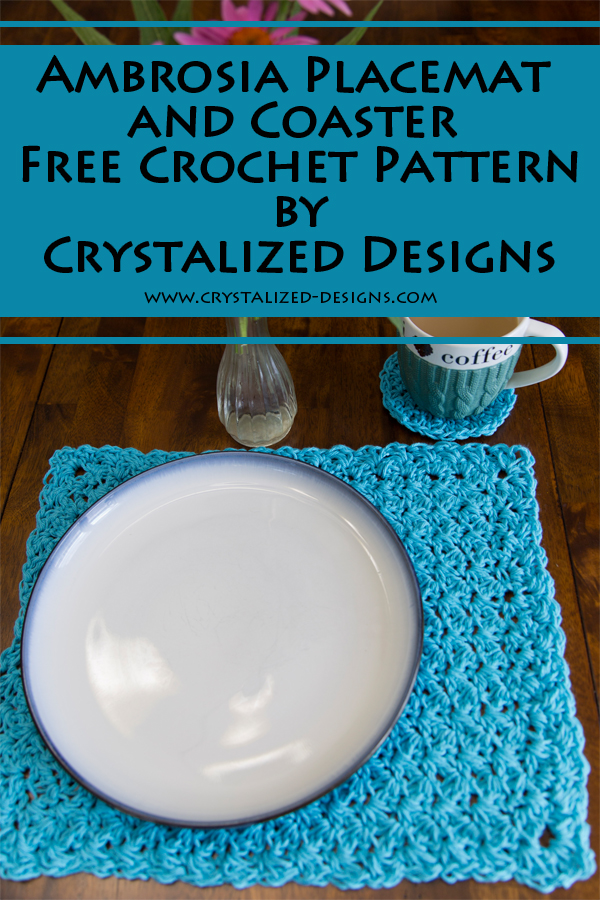 Ambrosia Placemat and Coaster Free Crochet Pattern by Crystalized Designs