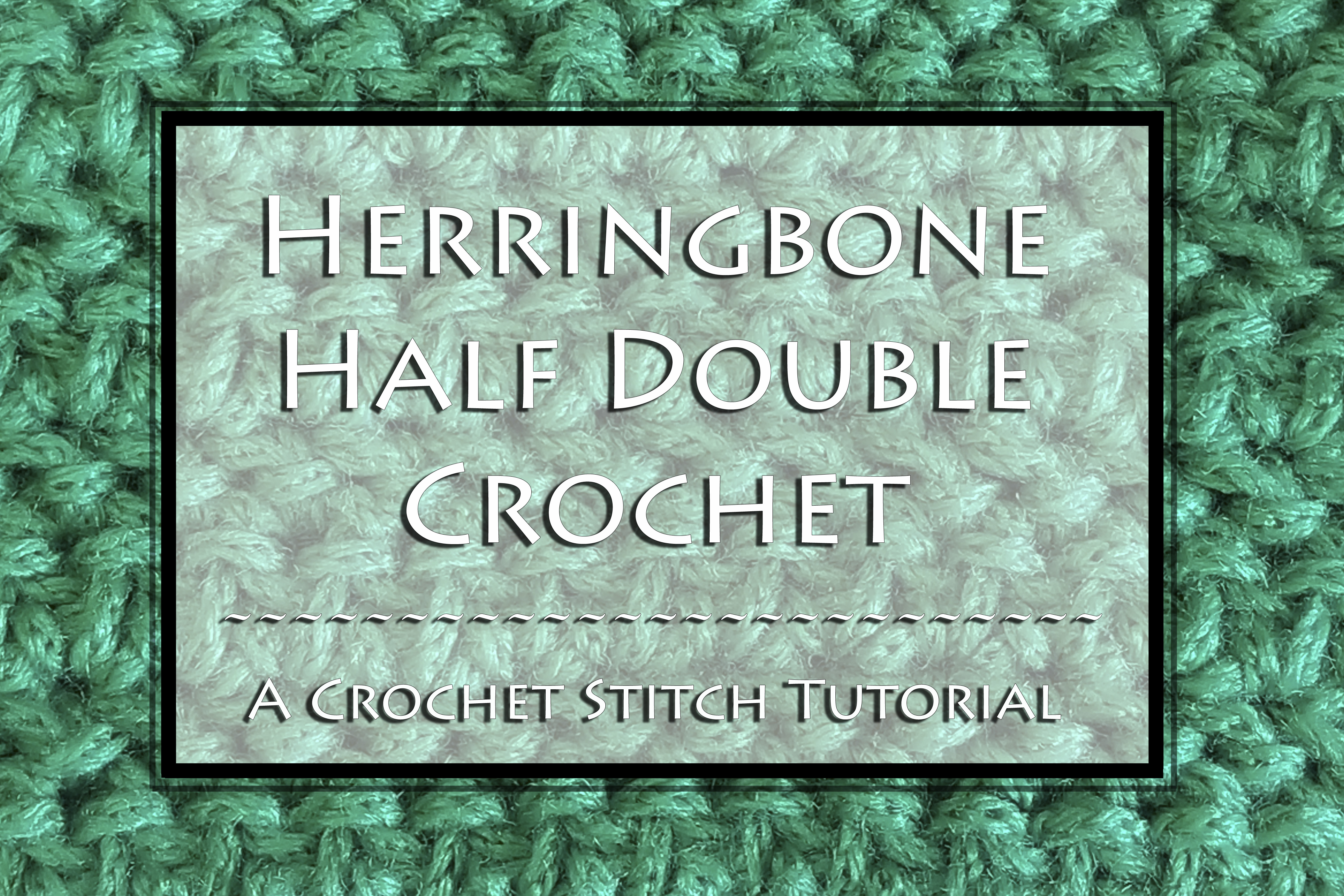 Herringbone Half Double Crochet Stitch Tutorial by Crystalized Designs