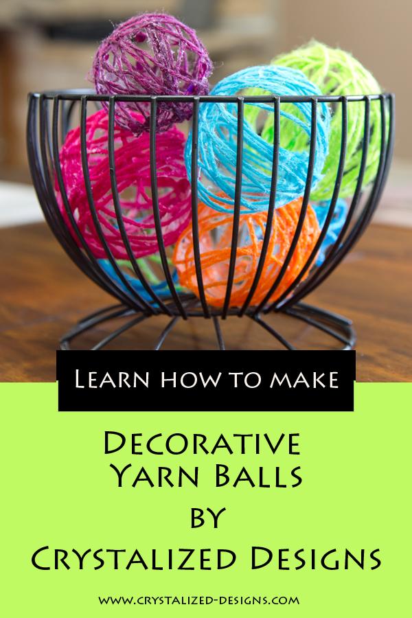 Decorative Yarn Balls Tutorial by Crystalized Designs