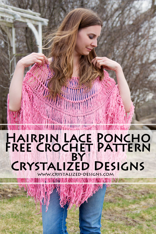 Hairpin Lace Poncho Free Crochet Pattern by Crystalized Designs